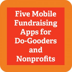 5 Mobile Fundraising App for Nonprofits