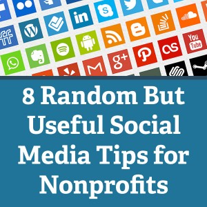 Useful Social Media Tips for Nonprofits