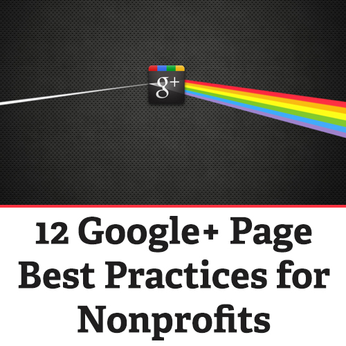 12 Google+ Best Practices for Nonprofits