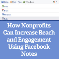How Nonprofits Can Increase Facebook Reach and Engagement Using Notes Square